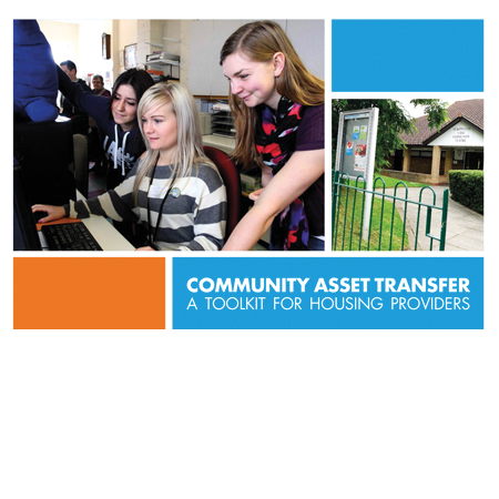 Community asset transfer: A toolkit for housing providers