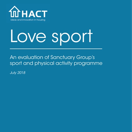 Love sport: an evaluation of Sanctury Group's sport and physical activity programme