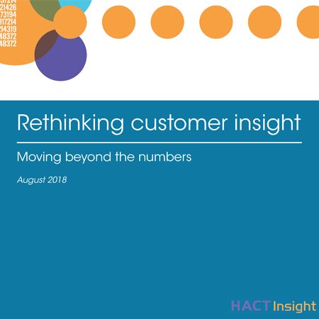 Rethinking customer insight: Moving beyond the numbers