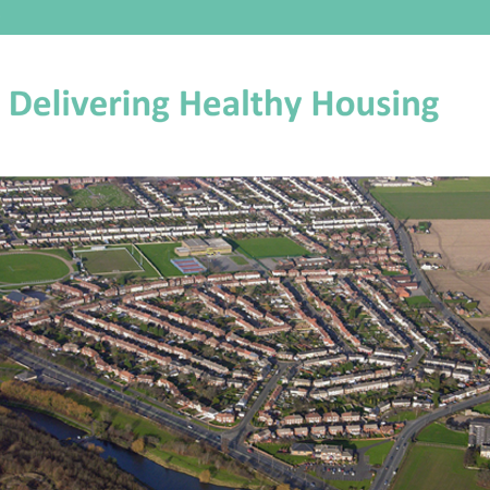 Delivering healthy housing