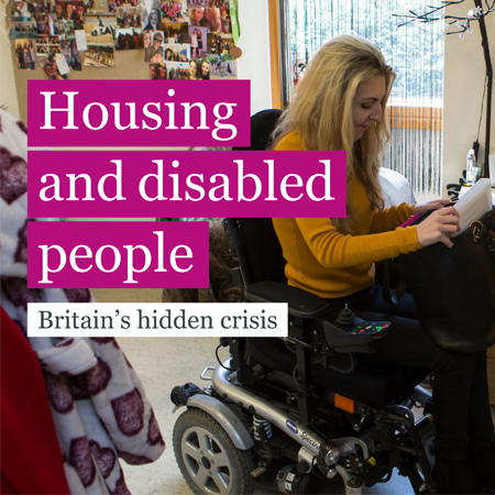 Housing and disabled people: Britain's hidden crisis