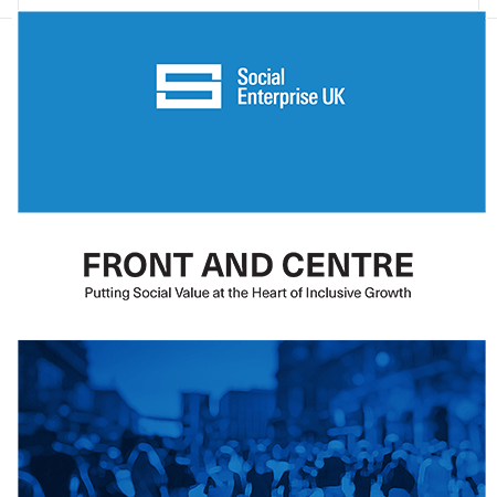 Front and Centre: Putting Social Value at the Heart of Inclusive Growth