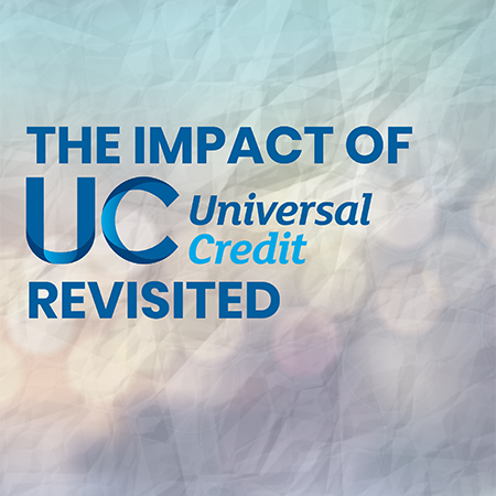 The impact of Universal Credit revisited