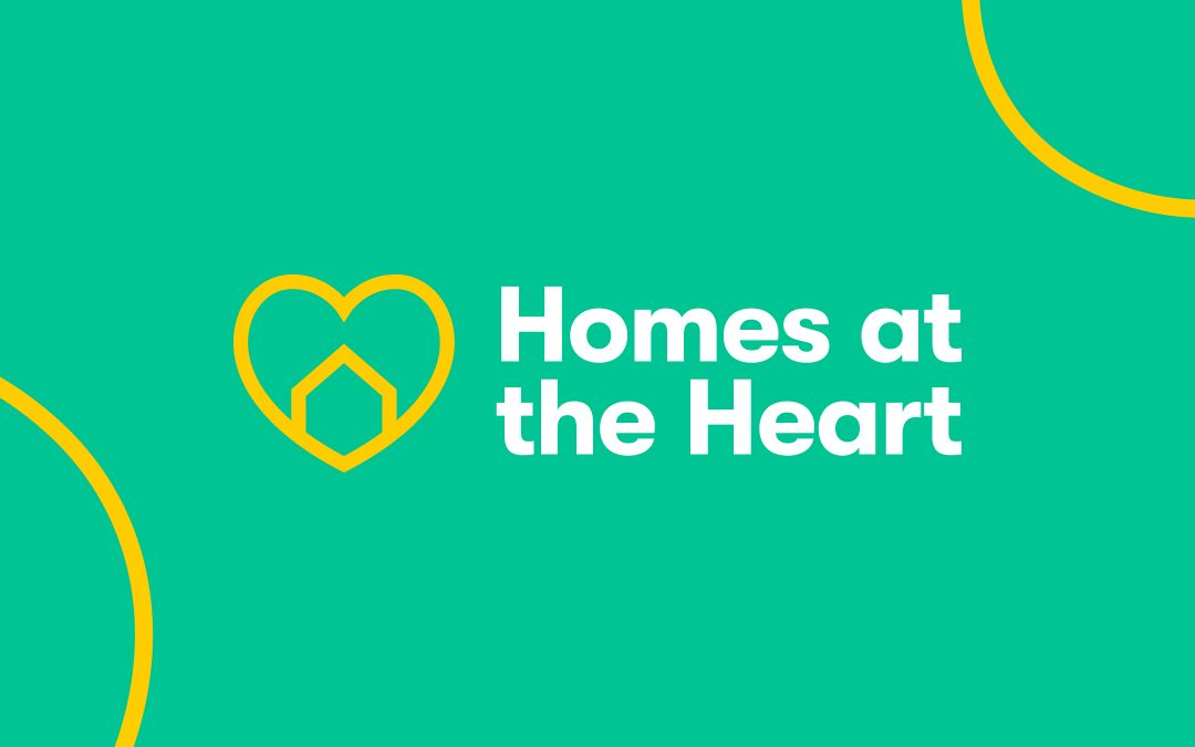 Homes at the Heart campaign