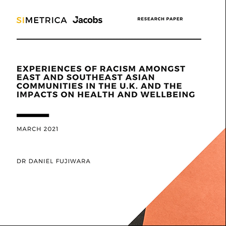 Experiences of racism amongst East and Southeast Asian people