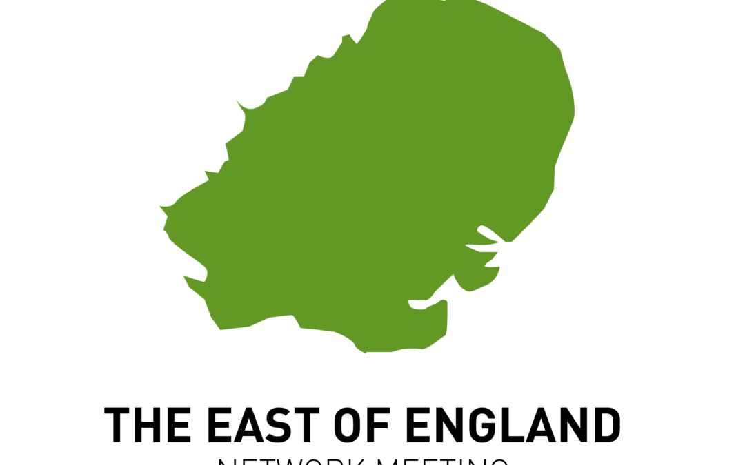 East of England network meeting